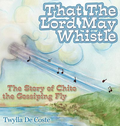 That the Lord May Whistle