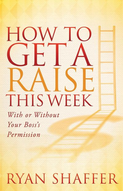 Buy How to Get a Raise This Week at Amazon