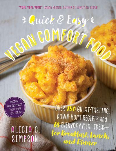 Buy Quick & Easy Vegan Comfort Food at Amazon