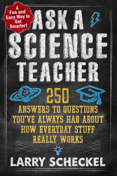 Buy Ask a Science Teacher at Amazon