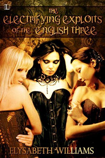 Buy The Electrifying Exploits of the English Three at Amazon