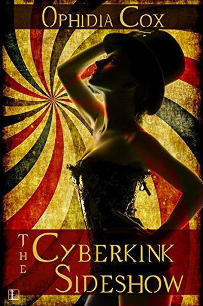 The Cyberkink Sideshow