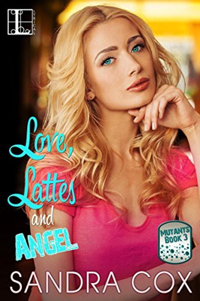Buy Love, Lattes and Angel at Amazon