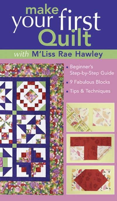 Make Your First Quilt with M'Liss