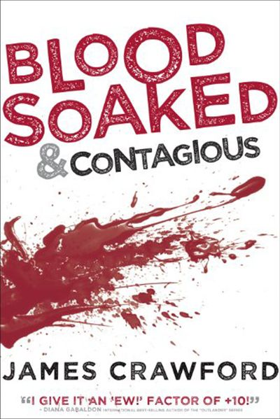 Blood Soaked & Contagious