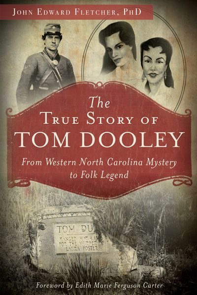 The True Story of Tom Dooley