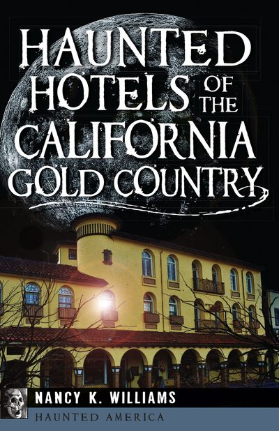 Buy Haunted Hotels of the California Gold Country at Amazon