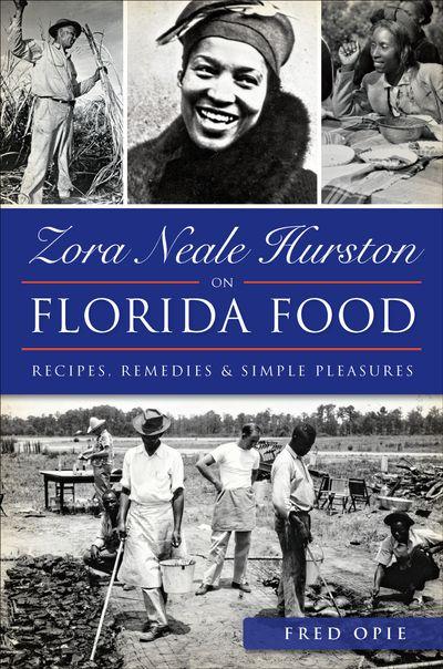 Zora Neale Hurston on Florida Food