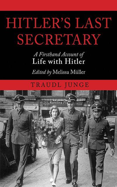 Buy Hitler's Last Secretary at Amazon