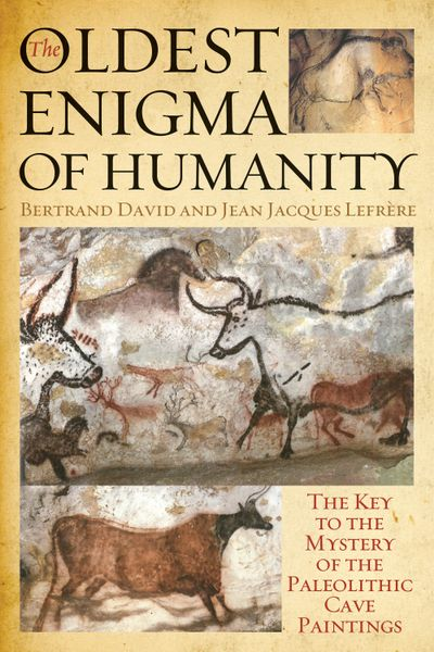 Buy The Oldest Enigma of Humanity at Amazon