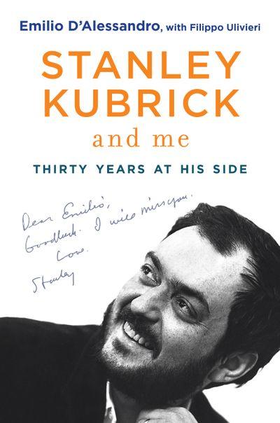 Buy Stanley Kubrick and Me at Amazon