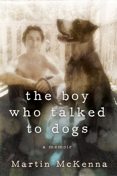 Buy The Boy Who Talked to Dogs at Amazon