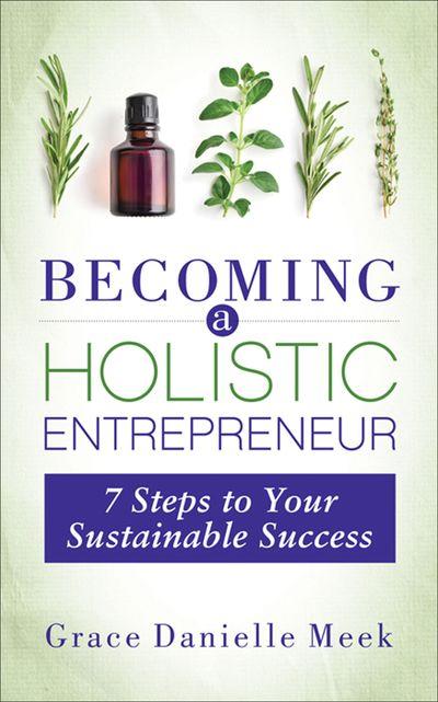 Becoming a Holistic Entrepreneur
