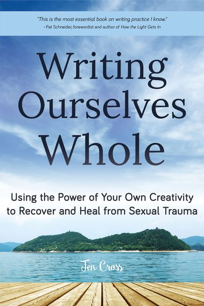 Buy Writing Ourselves Whole at Amazon