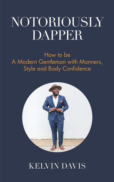 Buy Notoriously Dapper at Amazon
