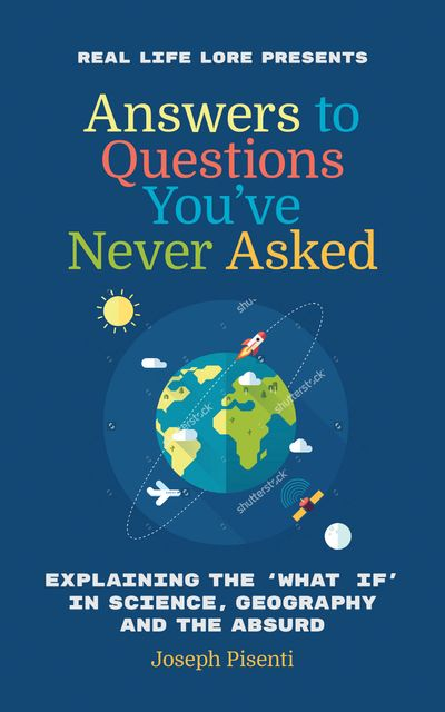 Answers to Questions You've Never Asked