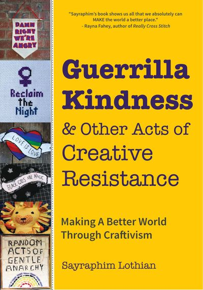 Buy Guerrilla Kindness & Other Acts of Creative Resistance at Amazon