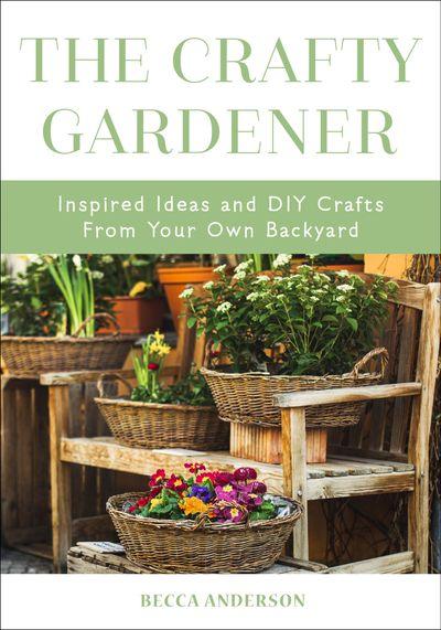 Buy The Crafty Gardener at Amazon