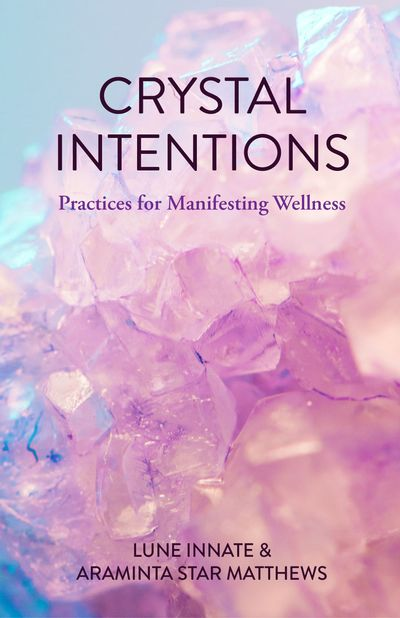 Crystal Intentions