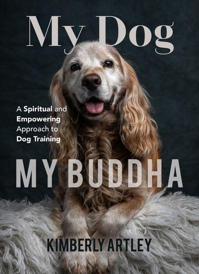 Buy My Dog, My Buddha at Amazon