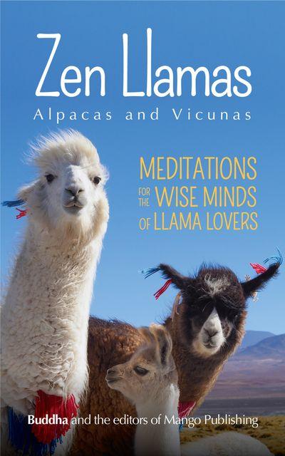Zen Llamas, Alpacas and Vicunas