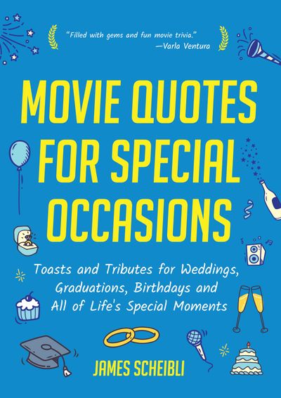 Movie Quotes for Special Occasions