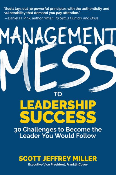Management Mess to Leadership Success