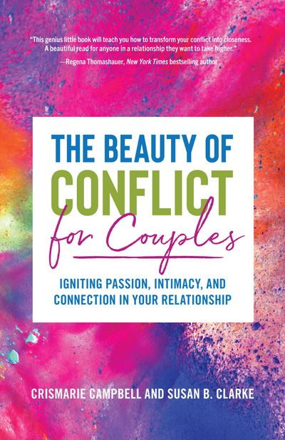 The Beauty of Conflict for Couples
