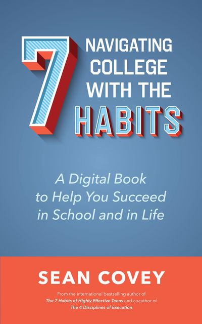 Navigating College With the 7 Habits