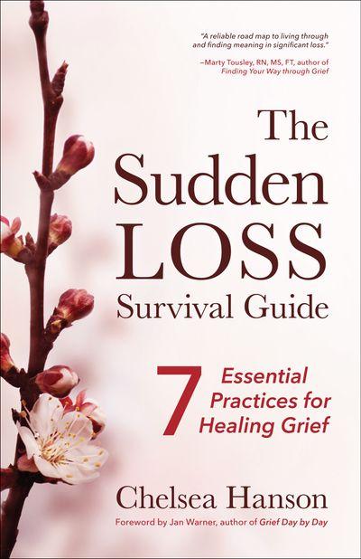 The Sudden Loss Survival Guide