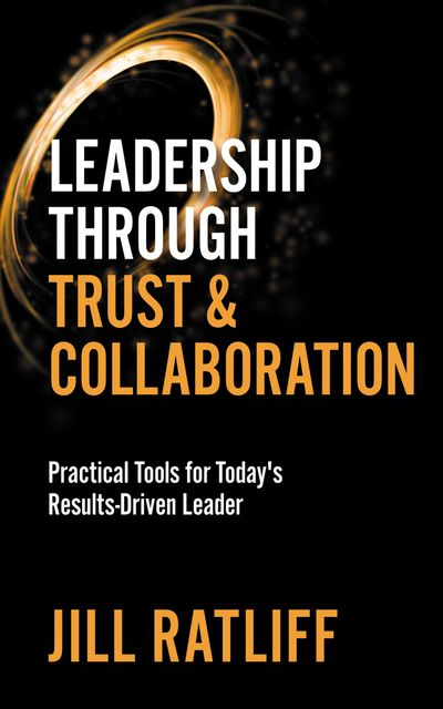 Buy Leadership Through Trust & Collaboration at Amazon