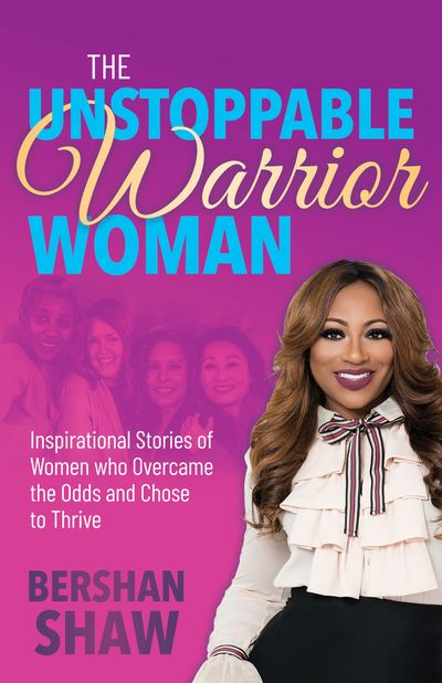 The Unstoppable Warrior Woman