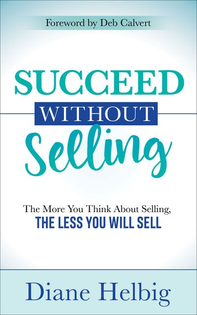 Succeed Without Selling