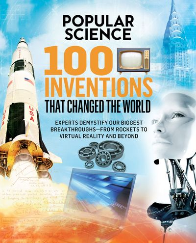 Buy 100 Inventions That Changed the World at Amazon