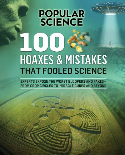 Buy 100 Hoaxes & Mistakes That Fooled Science at Amazon