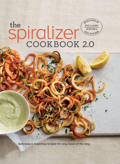 The Spiralizer Cookbook 2.0