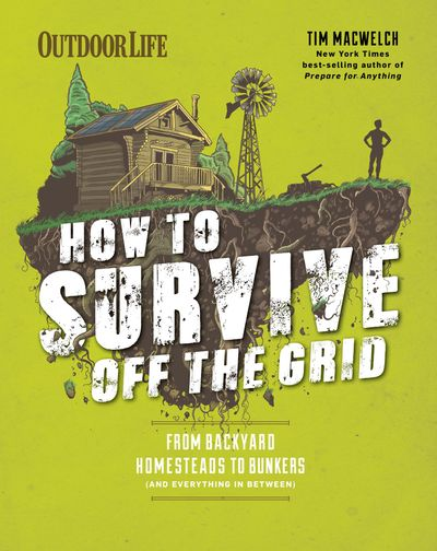 Buy How to Survive Off the Grid at Amazon