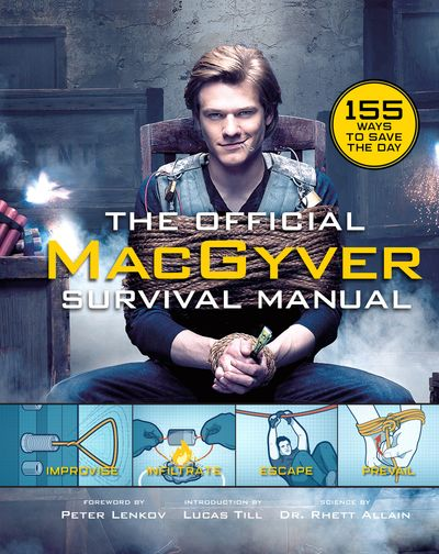 The Official MacGyver Survival Manual