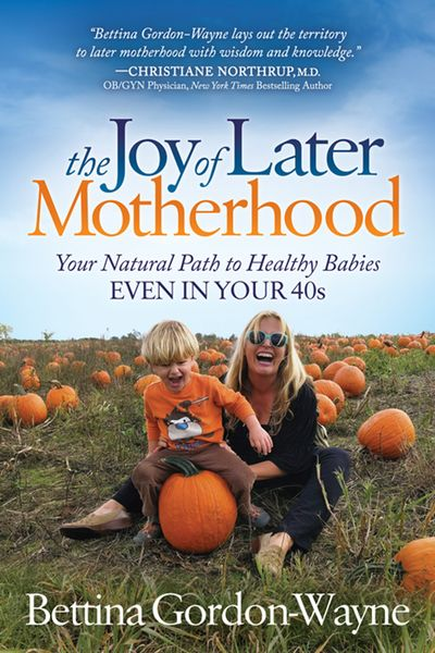 The Joy of Later Motherhood