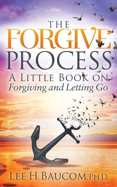 The Forgive Process