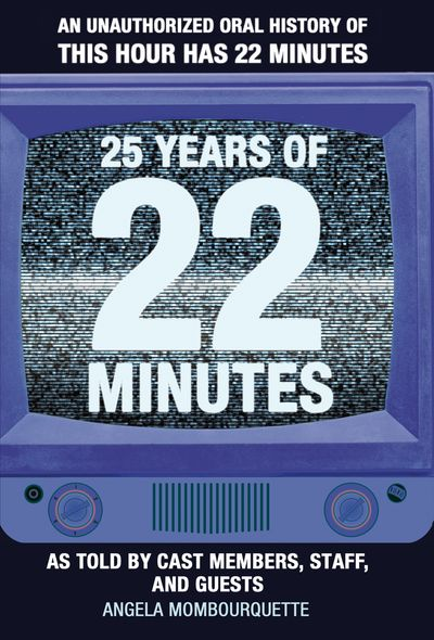 25 Years of 22 Minutes