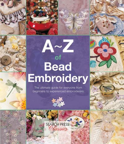 A–Z of Bead Embroidery
