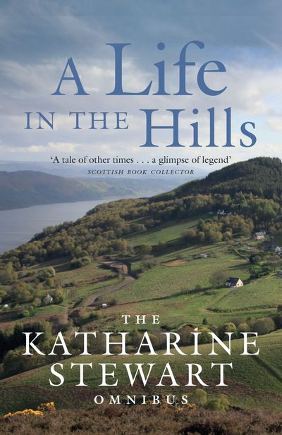 A Life in the Hills