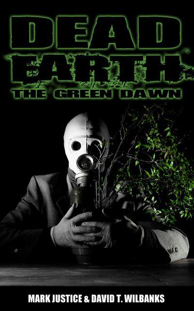 Dead Earth: The Green Dawn