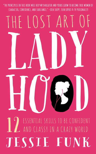 The Lost Art of Ladyhood
