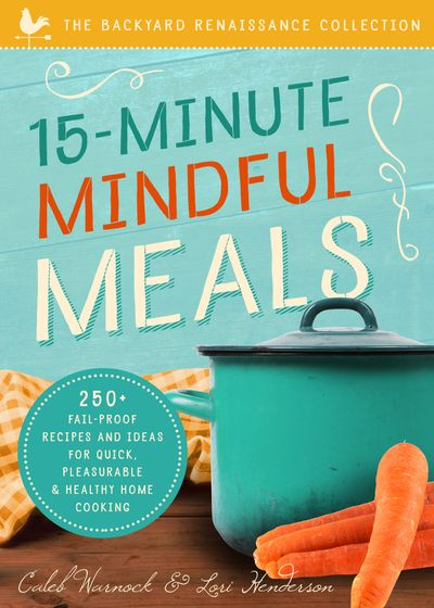 15-Minute Mindful Meals