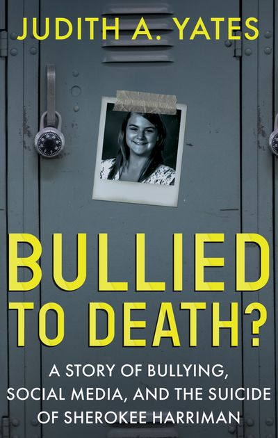 Bullied to Death?