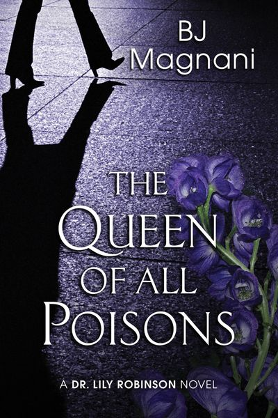 Buy The Queen of All Poisons at Amazon